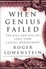 When Genius Failed: The Rise and Fall of Long-Term Capital Management by Lowens