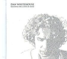 (EK23) Dan Whitehouse, Reaching for a State of Mind - 2013 CD