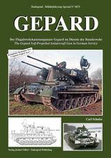 TANKOGRAD 5073 GEPARD Der Flugabwehrkanonenpanzer Gepard im Dienste der Bw