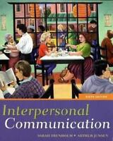 Interpersonal Communication by Sarah Trenholm