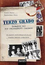 TERZO GRADO - Indagine sul pop progressivo italiano A.Marino M.Bruno BOOK