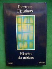 HISTOIRE DU TABLEAU PIERRETTE FLEUTIAUX ROMAN 1977 JUILLARD