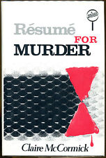 Resume for Murder by Claire McCormick-Publisher Review Copy-1982-1st Edition/DJ
