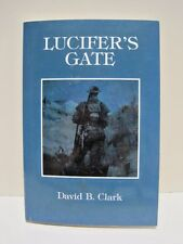 Lucifer's Gate by David B. Clark