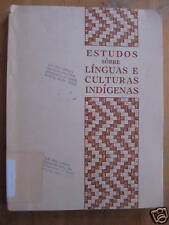 Estudos sobre Linguas E Culturas Indigenas Linguistics