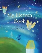 My Heaven Book by Clare Simpson (2016, Hardcover)