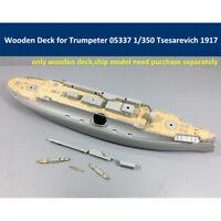 Wooden Deck for Trumpeter 05337 1/350 Russian Tsesarevich Battleship 1917