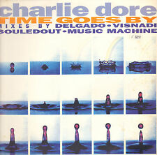 CHARLIE DORE - Time Goes By - Bustin' Loose
