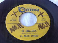 EL GRAN COMBO/  EL JALA JALA / FE Y ADORACION  /GEMA RECORDS-45RPM