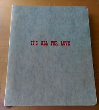 "Original Manuscript - Script & Music ""It's All for Love"" by Claudio Merloni"