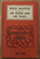 Everyman's Library No. 918 - Hugh Walpole - Mr Perrin and Mr Traill - Hardback