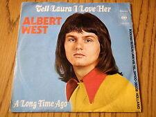 """ALBERT WEST - TELL LAURA I LOVE HER   7"""" VINYL PS"""