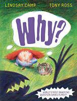 Why?, Ross, Tony,Camp, Lindsay, Very Good Book