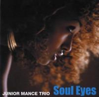 JUNIOR MANCE-SOUL EYES-JAPAN MINI LP CD Ltd/Ed C15