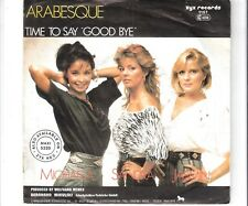 ARABESQUE - Time to say good bye