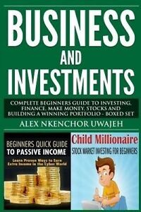 IN SYDNEY NEW - Business and Investments: Complete Beginners Guide to Investing