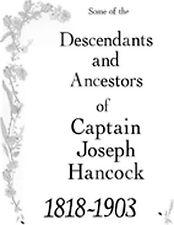 GREAT RESOURCE - Some of Descendants and Ancestors of Captain Joseph Hancock