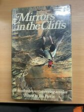 "1983 1ST ED ""MIRRORS IN THE CLIFFS"" 100 MOUNTAINEERING ARTICLES H/B BOOK (P6)"