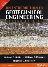 New-An Introduction to Geotechnical Engineering by Robert D. Holtz 2 ed INTL ED