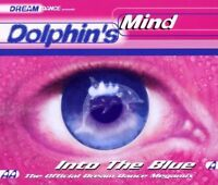 Dolphin's Mind Into the blue (official dream dance megamix) [Maxi-CD]