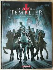 Le Dernier Templier T 1 L'Encodeur R KHOURY & M LALOR éd Dargaud DL Mars 2009 EO