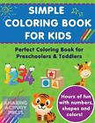 Simple Colouring Book For Kids: Perfect Colouring Boo... by Press, Amazing Activ