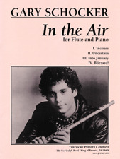 """GARY SCHOCKER """"IN THE AIR"""" FOR FLUTE AND PIANO-MUSIC BOOK-BRAND NEW ON SALE-RARE"""