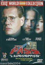 The Pass L'Autostoppista (1998) DVD NUOVO William Forsythe James Le Gros E. Pena
