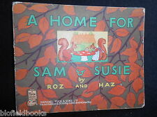 Home for Sam and Susie by Roz and Haz - c1947-1st - Vintage Children's Book