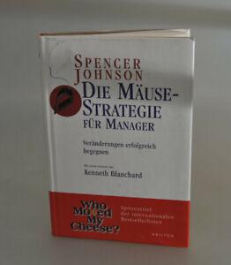 Die Mäuse Strategie für Manager von Spencer johnson