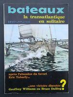Revue magazine BATEAUX n° 122 juillet 1968 TABARLY Penduick Arcachon