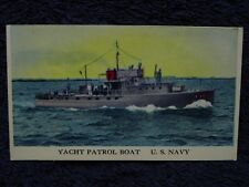 Rare 1942 US Navy YACHT PATROL BOAT YP Yippees Cameron Sales TRADING CARD WWII