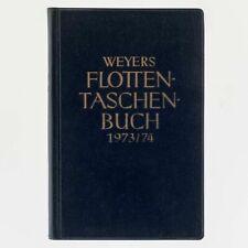 Weyers Flottentaschenbuch 1973/74. Gerhard Albrecht