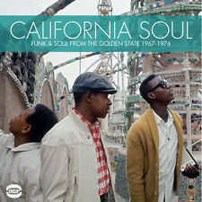 "CALIFORNIA SOUL  ""FUNK & SOUL FROM THE GOLDEN STATE 1967-1976""  22 TRACKS"