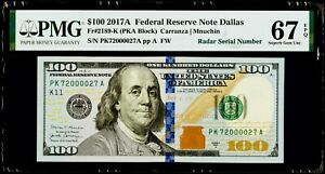 "$100 2017A Federal Reserve Note Dallas Fr#2189-K ""Radar Serial #"" PMG 67 EPQ Sup"