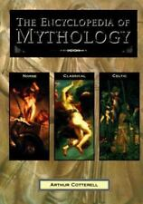 The Encyclopedia of Mythology: Classical Celtic Norse
