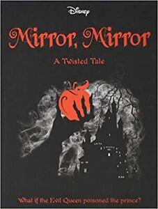 Disney Princess Snow White: Mirror, Mirror (Twisted Tales 384 Disney), , Used Ve
