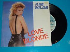 """7"""" VINYL - KIM WILDE - LOVE BLONDE - UNPLAYED"""