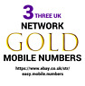EASY MEMORABLE GOLD MOBILE PHONE NUMBER ON THREE PAY AS YOU GO SIM CARD