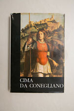 CIMA DA CONEGLIANO - Luigi Menegazzi - Neri Pozza  Editore - 1962