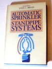Automatic Sprinkler & Standpipe Systems Hardcover 1990  John L. Bryan 2nd Ed.