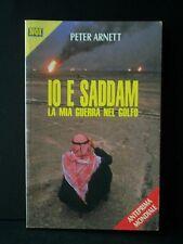 IO E SADDAM: La mia guerra nel golfo [Silvio Berlusconi Editore]