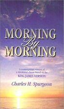 Morning by Morning: Devotional by Charles H. Spurgeon 1998 1st Hardcover KJV