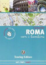 Roma con i bambini. Cartoville. Touring Editore NUOVO DA LIBRERIA