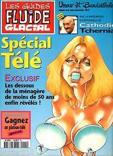 LES GUIDES FLUIDE GLACIAL n°1 ° SPECIAL TELE ° 11/1997