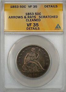 1853 Seated Liberty Silver Half Dollar 50c Coin ANACS F 15 Arrows & Rays