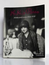 Kiki's Paris. Artists and Lovers 1900-1930. KLUVER, MARTIN. 1989. English book.