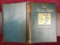 MAURICE MAETERLINCK: BLUE BIRD, A FAIRY PLAY/ALEXANDER TEIXEIRA DE MATTOS/1916