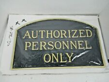 Montague Metal Products Large Authorized Personnel Only