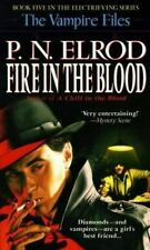 Fire in the Blood (Vampire Files, No. 5) Elrod, P. N. Mass Market Paperback